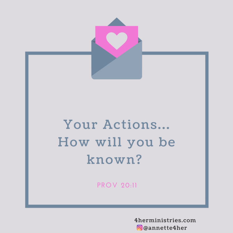 your-actions-how-will-you-be-known