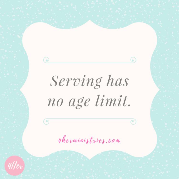Serving has no age limit.